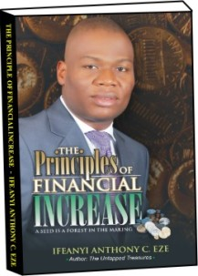 The Principles of Financial Increase By Ifeanyi A.C. Eze