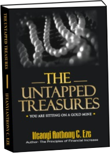 The Untapped Treasures By Ifeanyi AC Eze